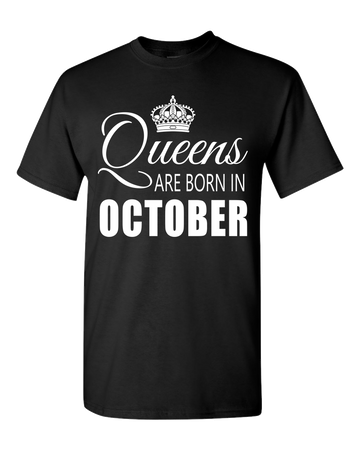 Queens are born in October_T-Shirt_840 - JaZazzy