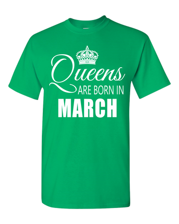 Queens are born in March_T-Shirt_840 - JaZazzy