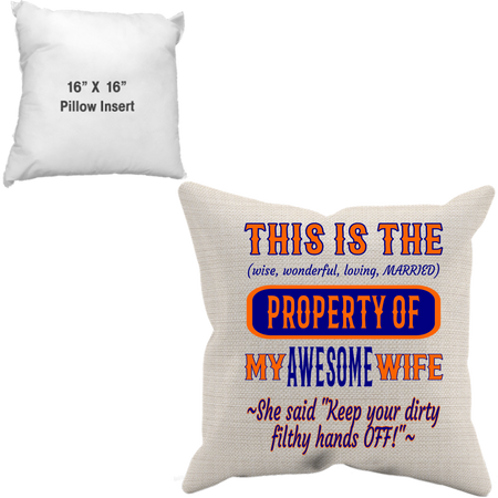 Pillow Case + Insert_Property of Awesome Wife_CB - JaZazzy