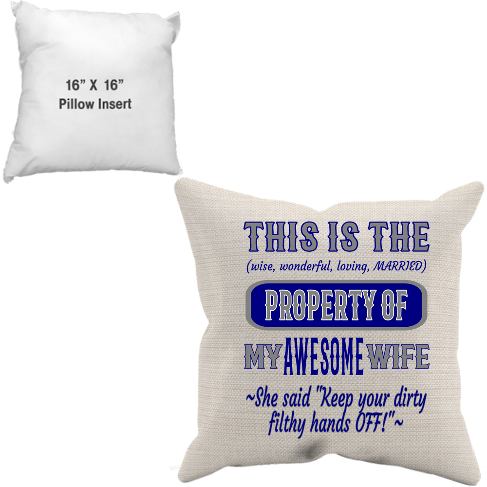 Pillow Case + Insert_Property of Awesome Wife_DC - JaZazzy