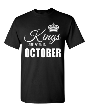Kings are born in October_T-Shirt_840 - JaZazzy