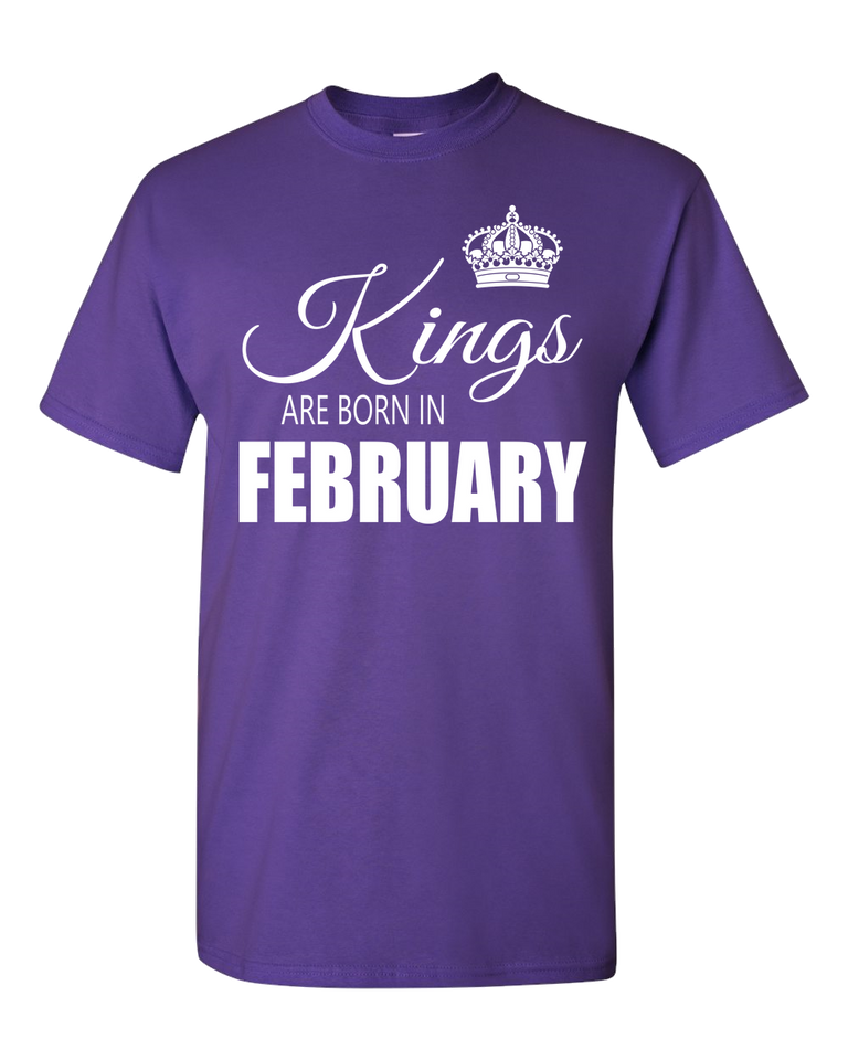Kings are born in February_T-Shirt_840 - JaZazzy