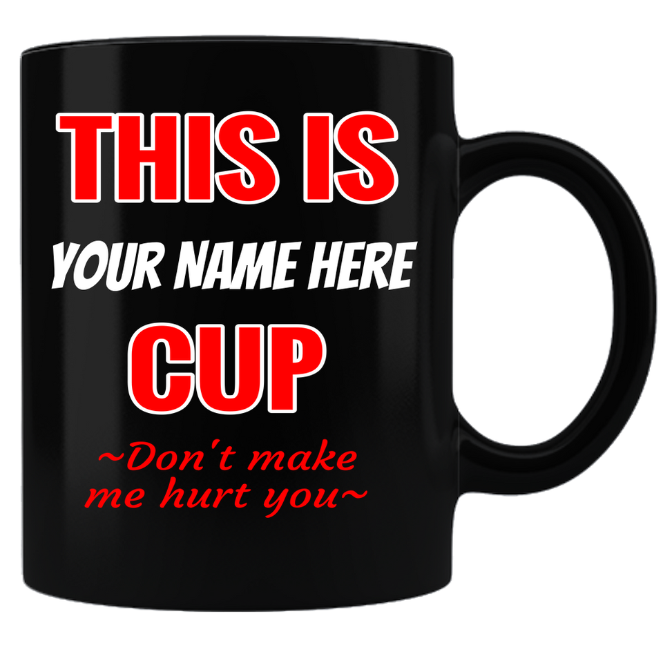 Coffee Mug - My Mug-Personalize Me2-Black - JaZazzy