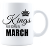 Kings are born in March Coffee Mug - White-Black - JaZazzy