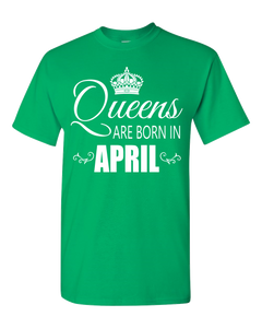 Queens are born in April_T-Shirt_840