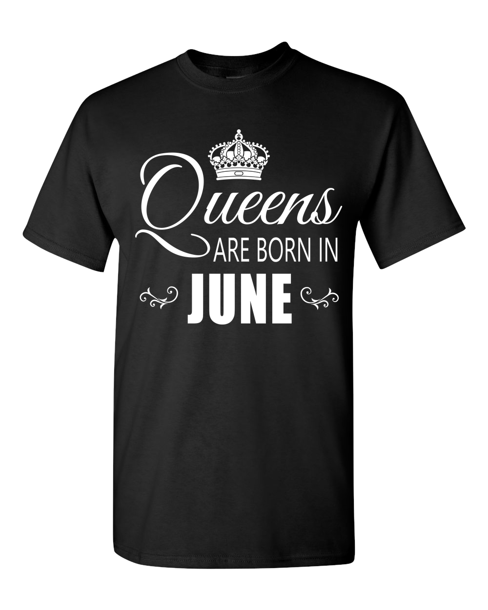 Queens are born in June_T-Shirt_840 - JaZazzy