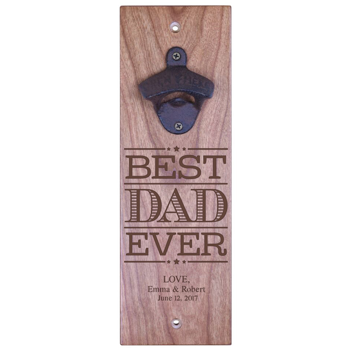 American Winekrafts Wall Mounted Bottle Opener - Best Dad Ever