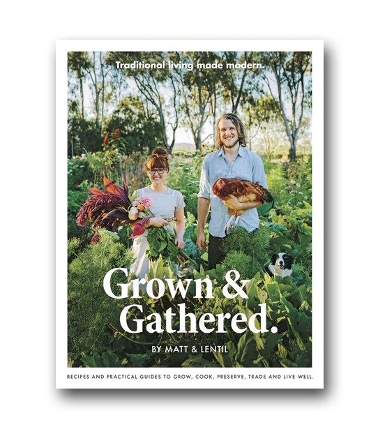 Grown & Gathered by Matt and Lentil