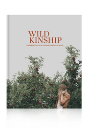 Wild Kinship~ Monique Hemmingson