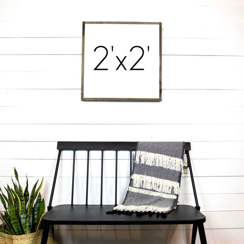 Design Your Own Sign- 2'x2'