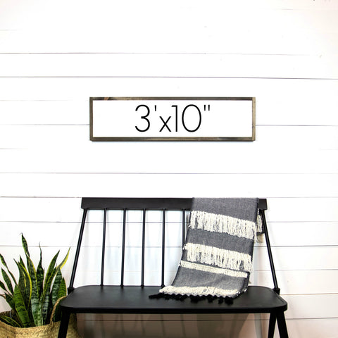 Design Your Own Sign- 3'x10""