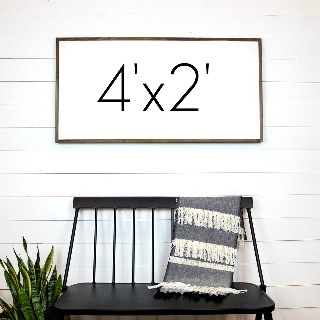 Design Your Own Sign- 4'x2'