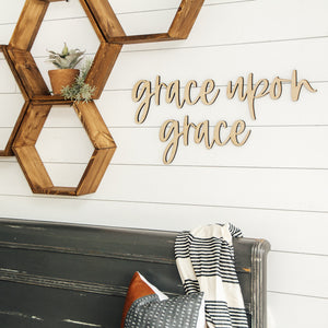 Grace Upon Grace Wooden Phrase