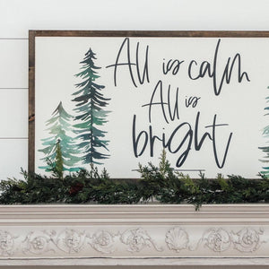 All is Calm All is Bright Wooden Sign