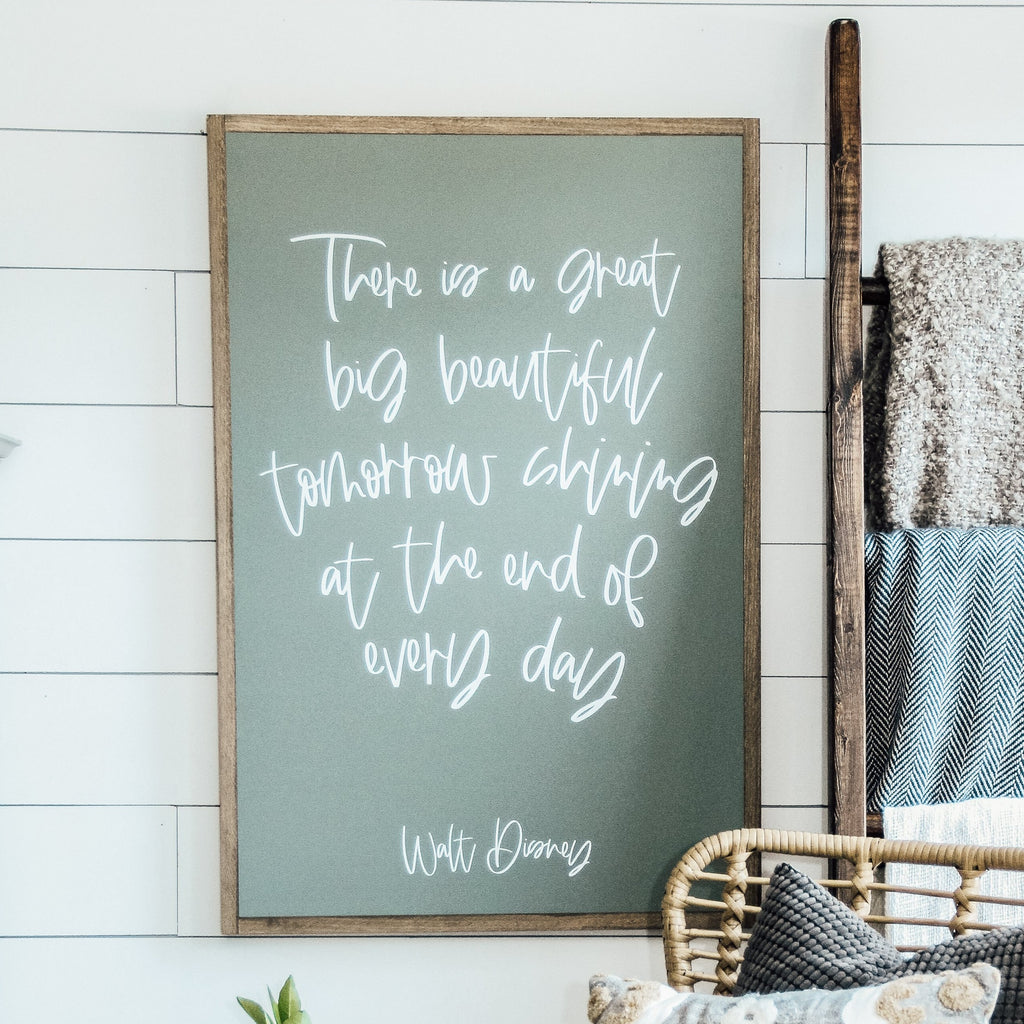There is a Great Big Beautiful Tomorrow | Disney | Wood Sign