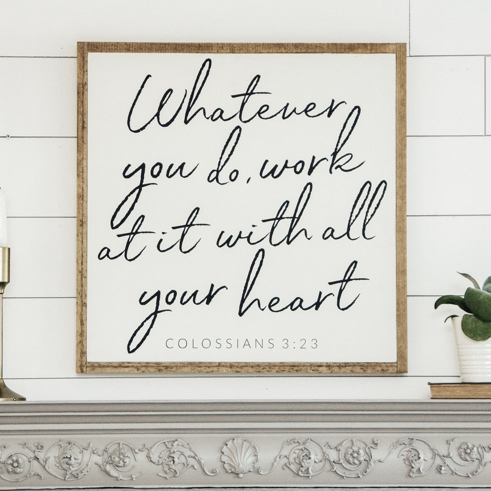 Whatever you do | Square Wood Sign