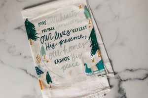 May Our Hearts Prepare | Flour Sack Towel