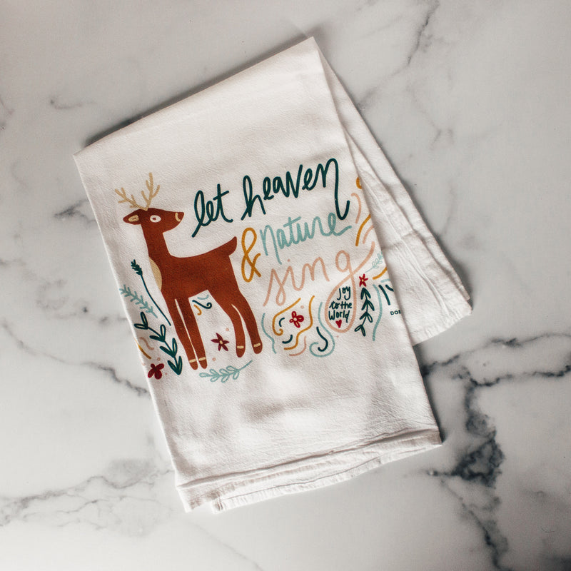 Let Heaven & Nature Sing | Flour Sack Towel