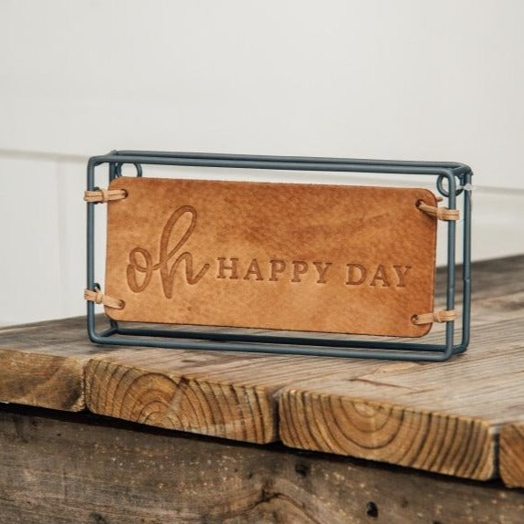 Oh Happy Day Plaque