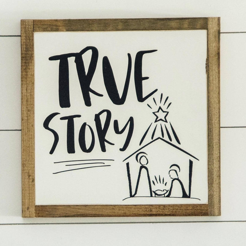 True Story Square Wooden Sign