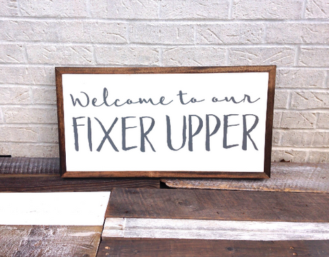 Welcome to our fixer upper