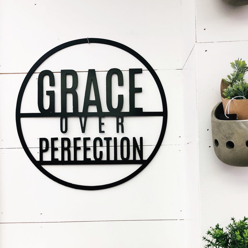 Grace Over Perfection Metal Round