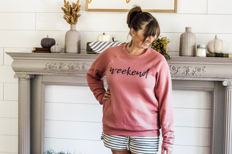 Weekend Sweatshirt