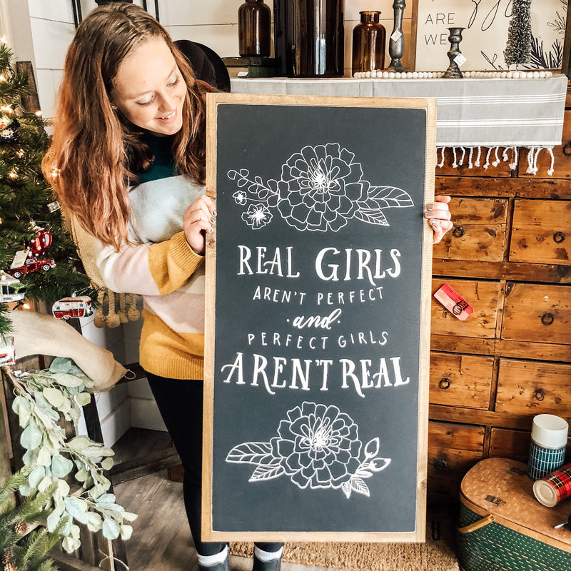 Real girls aren't perfect Wood Sign