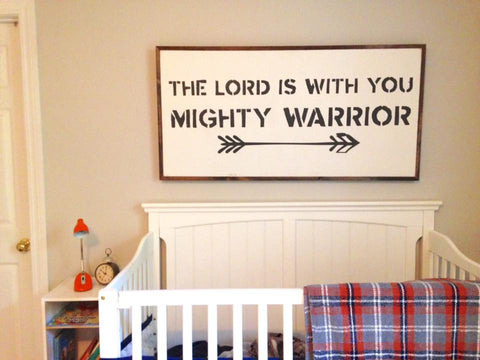 THE LORD IS WITH YOU MIGHTY WARRIOR