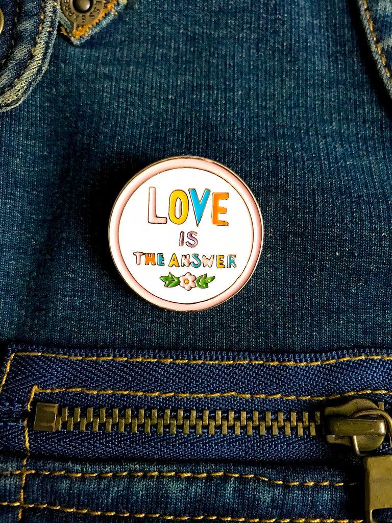 Love Is The Answer Pin