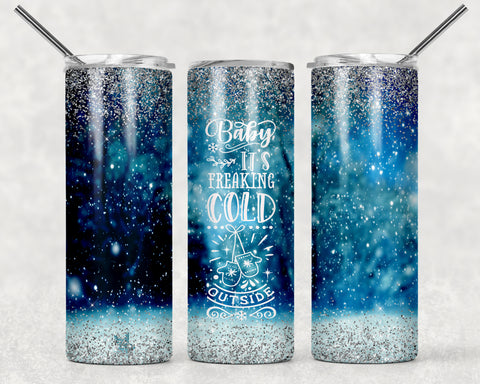Baby Its Cold Outside Wrap For Sublimation Tumbler-311