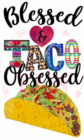 Blessed and Taco Obsessed-27
