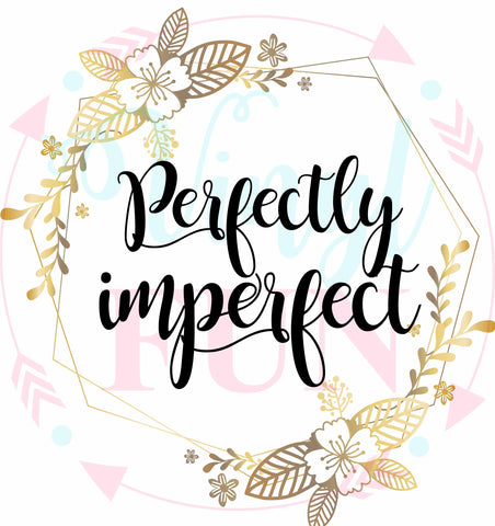 Perfectly Imperfect-Digital Download