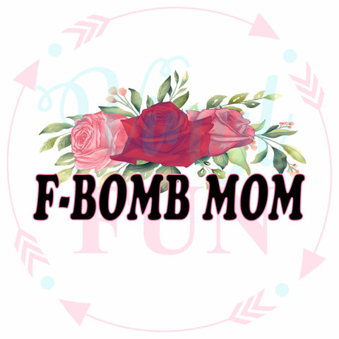 F-Bomb Mom-Digital Download