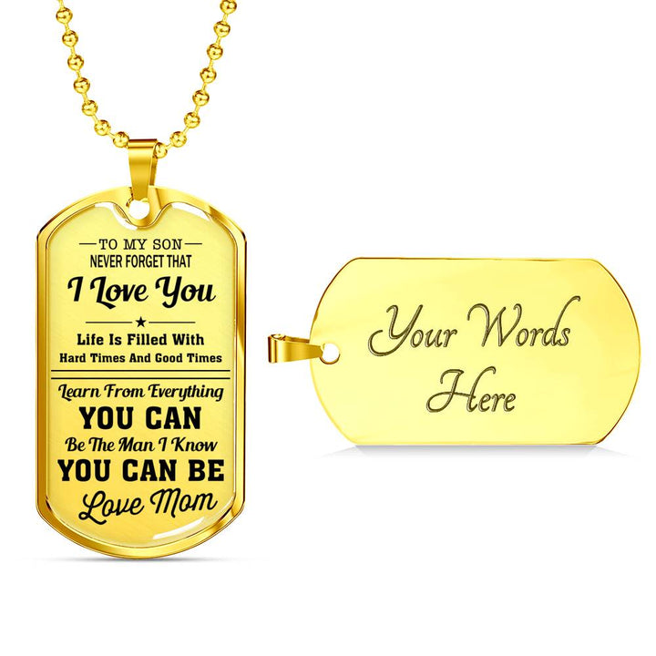 I Love You - Mom To Son Luxury Dog Tag
