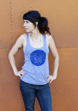 Dream Big Women's Razorback Tank, printed on American Apparel