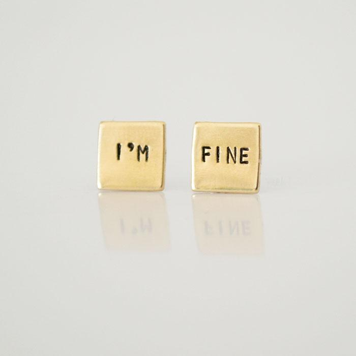 I'm FINE, Square Hand Stamped Earrings