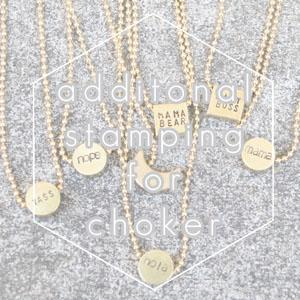 Additional Stamping for Stamped Ball Chain Choker