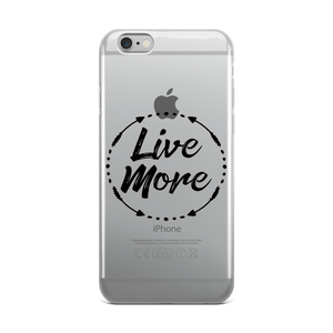 Live More iPhone Case