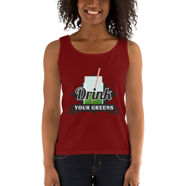 Drink Your Greens Ladies' Tank