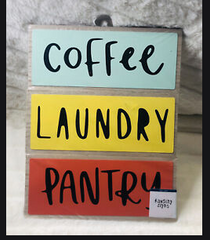 Coffee, Laundry, Pantry Signage