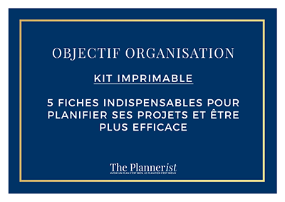 The Plannerist - Kit Imprimable 5 fiches organisation