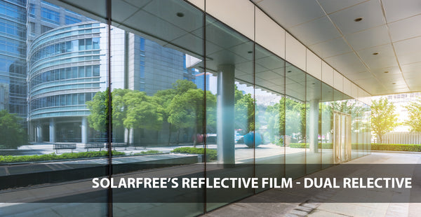 DUAL REFLECTIVE FILM
