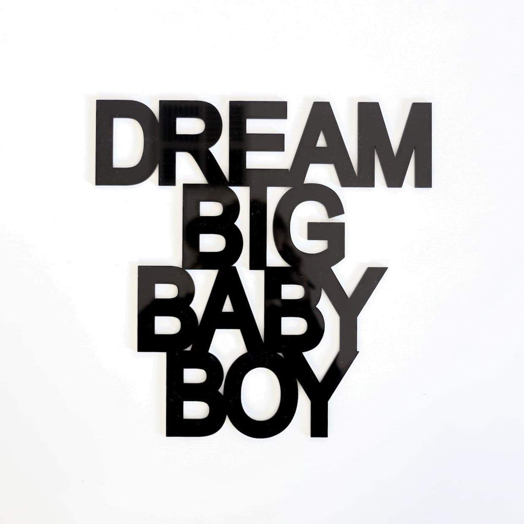 Dream Big Baby Boy Quote Decal-Quote Decal-CMC Gold