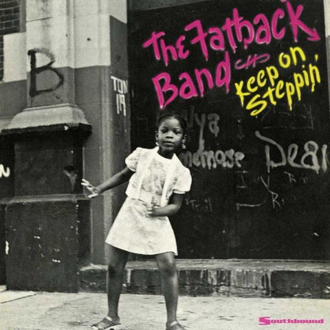 Fatback Band - Keep On Steppin'