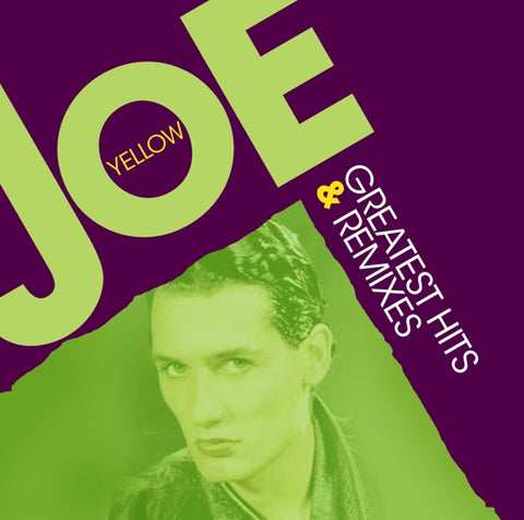 Joe Yellow - Greatest Hits & Remixes