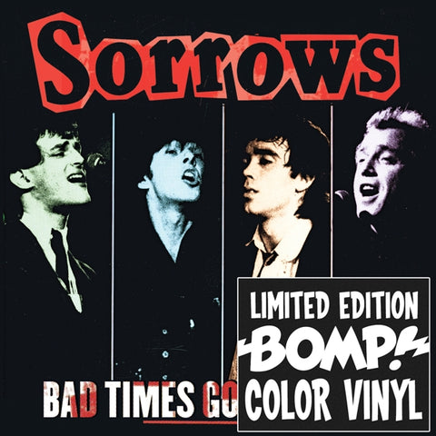 Sorrows - Bad Times Good Times