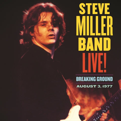 Steve Miller Band - Live!: Breaking..