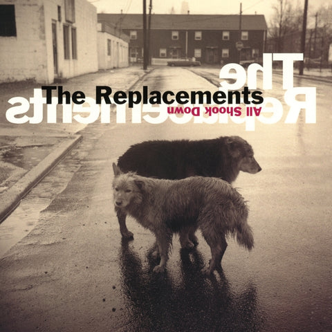 Replacements - All Shook Down