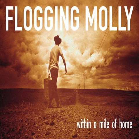Flogging Molly - Within A Mile..